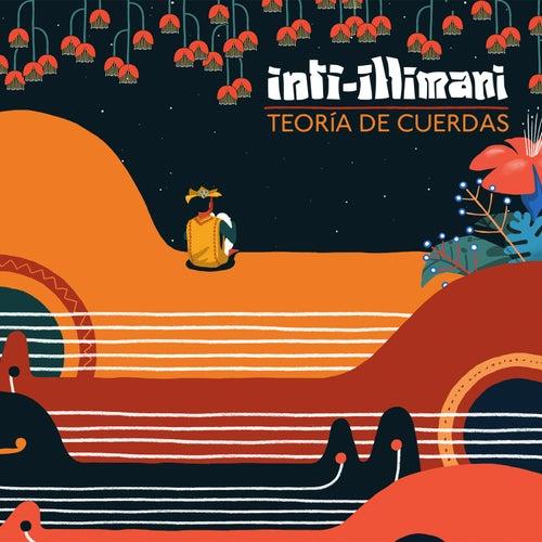 Teoría de Cuerdas by Inti-Illimani