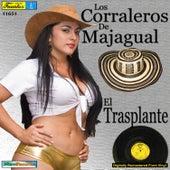 El Trasplante by Los Corraleros De Majagual