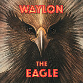The Eagle von Waylon Jennings