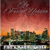 Post Hardcumbia by La Furia Urbana