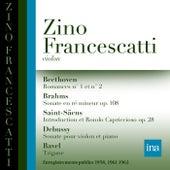 Beethoven, Brahms, Saint-Saëns, Debussy, Ravel by Zino Francescatti