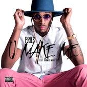 U Make Me (feat. Jimmie Murphy) by Pries