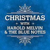 Christmas with Harold Melvin & the Blue Notes (Re-recording) by Harold Melvin and The Blue Notes