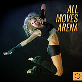 All Moves Arena by Various Artists