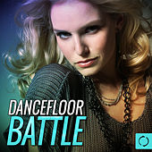Dancefloor Battle by Various Artists