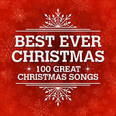 Best Ever Christmas - 100 Great Christmas Songs by Hit Collective