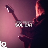 OurVinyl Sessions | Sol Cat by Sol Cat