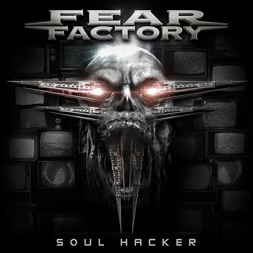 Soul Hacker von Fear Factory