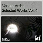 Selected Works, Vol. 4 by Various Artists