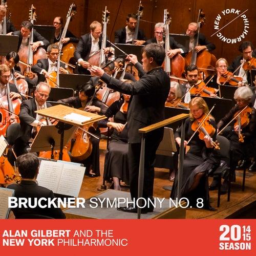 Bruckner: Symphony No. 8 by Alan Gilbert