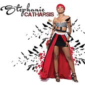 Catharsis by Stephanie