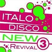 Italo Disco New Revival Volume 3 by Various Artists