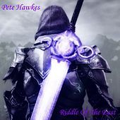 Riddle of the East - Single by Pete Hawkes