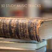 50 Study Music Tracks - Studying Music for Concentration to Increase Brain Power & Exam Study Learning by Study Music Academy