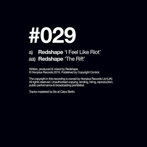 I Feel Like Riot / The Rift by Redshape