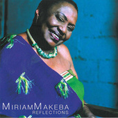 Reflections by Miriam Makeba