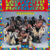 Isicathamiya (Remastered) by Ladysmith Black Mambazo