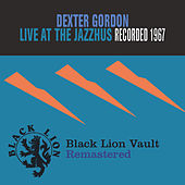 Live At The Jazzhus by Dexter Gordon