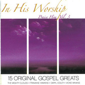 In His Worship Praise Him, Vol. 3 by Various Artists