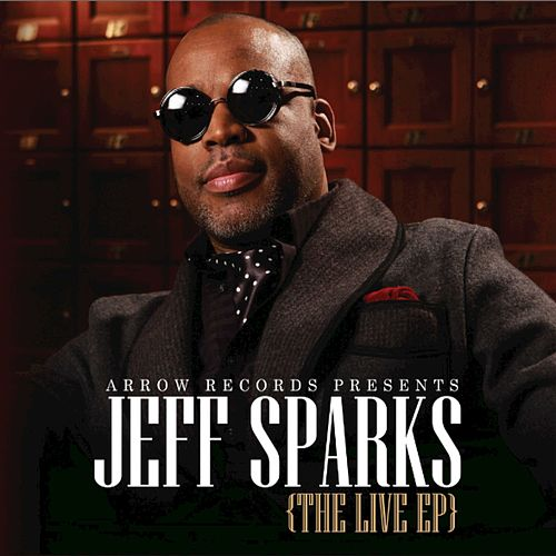 The Live EP by Jeff Sparks