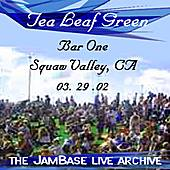 03-29-02 - Bar One - Squaw Valley, CA by Tea Leaf Green