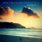 Music for Chilling Emotions Vol. 5 (Compiled by Seven24) by Various Artists