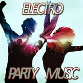 Electro Party Music by Various Artists