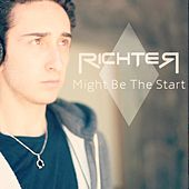 Might Be the Start (Instrumental Version) by Richter