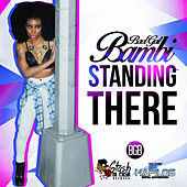 Standing There - Single by Bambi
