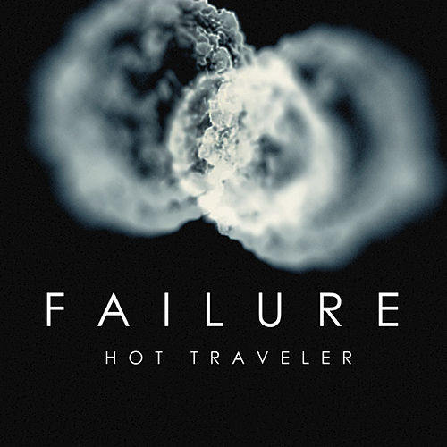Hot Traveler (Single Version) by Failure