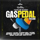 Gas Pedal Riddim by Various Artists