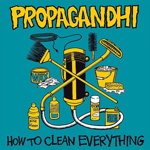 How to Clean Everything (Reissue) by Propagandhi