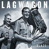 Blaze by Lagwagon