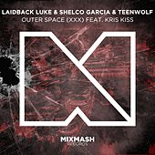 Outer Space (XXX) by Laidback Luke