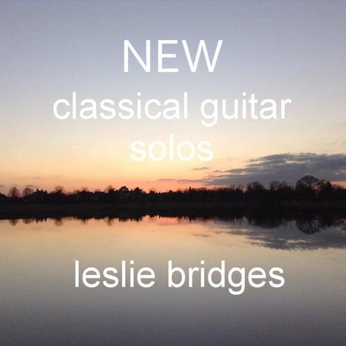 New Classical Guitar Solos by Leslie Bridges