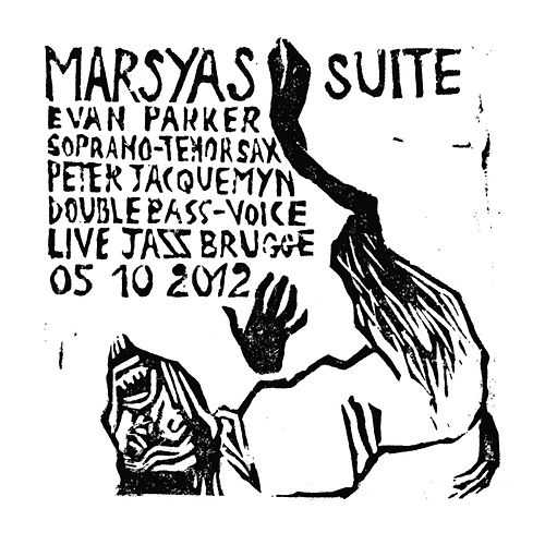 Marsyas Suite by Evan Parker