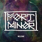 Welcome by Fort Minor
