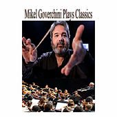 Mikel Goverchini Plays Classics by Various Artists