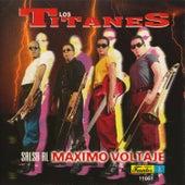 Salsa al Maximo Voltaje by Los Titanes