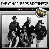 The Chambers Brothers San Francisco Live by The Chambers Brothers
