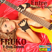 Entre Marido y Mujer by Various Artists