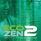 Eco-Zen 2 by Various Artists
