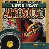Rescatando los Exitos Originales del Long Play by Afrosound