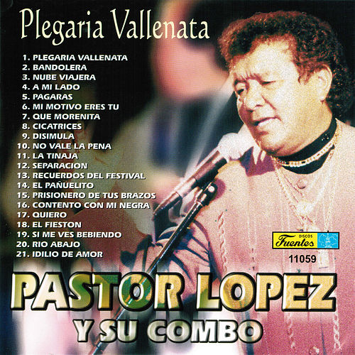 Plegaria Vallenata by Pastor Lopez