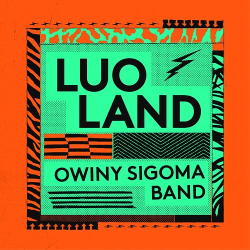 Luo Land by Owiny Sigoma Band
