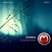 Lucid Dreaming by Stanisha