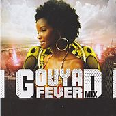Gouyad Fever Mix by Various Artists