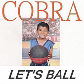 Let's Ball von Cobra