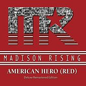 American Hero (Red) [Deluxe Remastered Edition] by Madison Rising