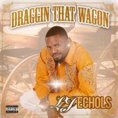Draggin' That Wagon by LJ Echols